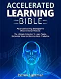 Accelerated Learning Bible: Advanced Learning