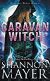 Caravan Witch (Questing Witch Series) (Volume 2) by  Shannon Mayer in stock, buy online here