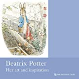 Beatrix Potter Art & Inspiration: National Trust Guidebook (National Trust Guidebooks)