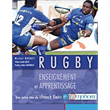 Rugby - Enseignement et apprentissage: Une autre idée du « french flair » (ARTICLES SANS C) (French Edition)