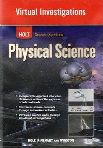 Holt Science Spectrum: Physical Science with Earth and Space Science: Virtual Investigations CD-ROM