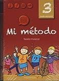 METODO - Mi Metodo, Metodo Completo de Lenguaje Musical Vol. 3 (Ritmo,Entonacion,Teoria y Dictados)