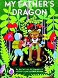 My Father's Dragon[MY FATHERS DRAGON][Paperback]