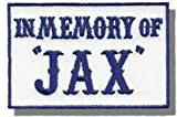 "[Single Count] Custom and Unique (3'' x 2'') Rectangle ""Political"" ''In Memory Of Jax'' Outlaw Vest Embroidered Applique Patch {Blue & White Colors} [Licensed]"
