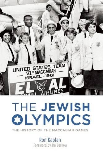 Maccabiah Games - The Jewish Olympics: The History of the Maccabiah Games