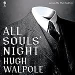 All Souls' Night | Sir Hugh Walpole