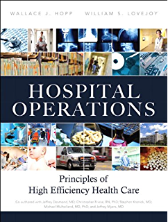 Introduction to health care management kindle edition by hospital operations principles of high efficiency health care ft press operations management fandeluxe Images