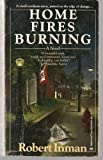 Home Fires Burning, Robert Inman, 0345350766