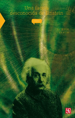 Descargar Libro Una Faceta Desconocida De Einstein: 0 Eliezer Braun