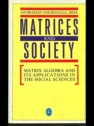 Matrices and Society (Pelican)