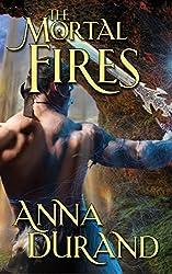 The Mortal Fires (Undercover Elementals Book 2)