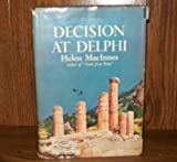 Decision at Delphi, Helen MacInnes, 0151242216