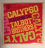 CALYPSO FEAT. THE TALBOT BROTHERS - 0