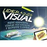 Liderazgo Visual. Nuevas Herramientas Visuales Para Dinamizar Y Reinventar Tu Empresa (Social Media)