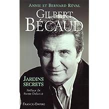 Gilbert Becaud: Jardins secrets