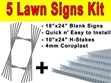 Pack of Five(5) Quantity Blank White Yard Signs 18x24 with H-stakes for Garage Sale, For Rent, Open House, Estate Sale, Now Hiring, or Political Lawn Signs