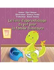 Le livre d'apprentissage du pot pour la famille Dinosaure