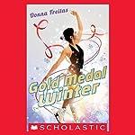 Gold Medal Winter | Donna Freitas