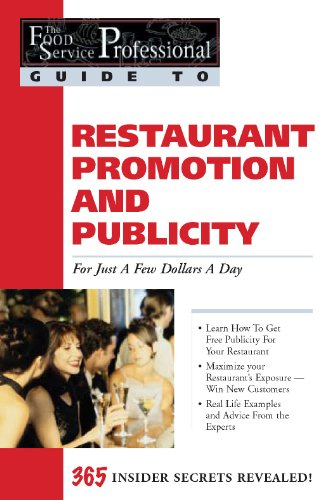 Restaurant Promotion and Publicity: For Just a Few Dollars a Day (Food Service Professionals Guide, Vol. - Online Tiffany Buy Co And