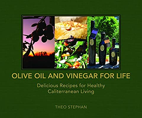 Olive Oil and Vinegar for Life: Delicious Recipes for Healthy Caliterranean Living - Kalamata Vinegar
