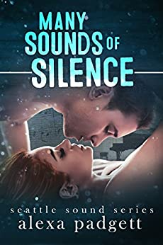 Many Sounds of Silence (Seattle Sound Series Book 4) by [Padgett, Alexa]