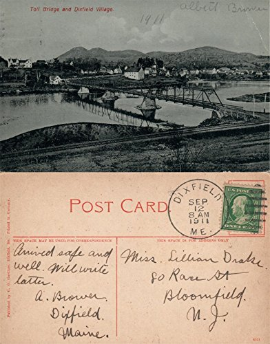 - TOLL BRIDGE & DIXFIELD VILLAGE ME 1911 ANTIQUE POSTCARD w/CORK CANCEL