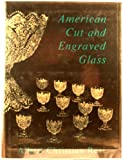 American Cut and Engraved Glass, Albert C. Revi, 0916838579