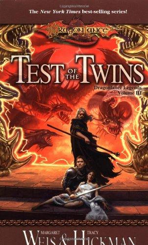 Test of the Twins (Dragonlance Legends, Vol. 3)