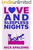 Love…And Sleepless Nights (The Love…Series Book 2) (English Edition)