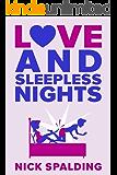 Love…And Sleepless Nights