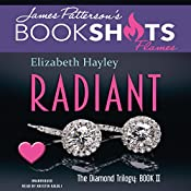 Radiant: The Diamond Trilogy, Book 2 | Elizabeth Hayley, James Patterson - foreword