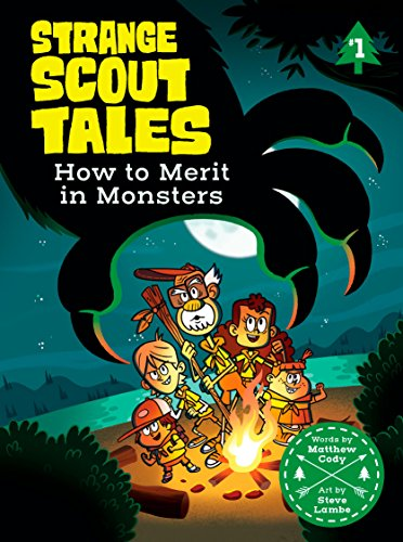 How to Merit in Monsters (Strange Scout Tales)
