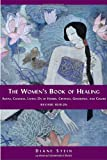 The Women's Book of Healing, Diane Stein, 1580911560