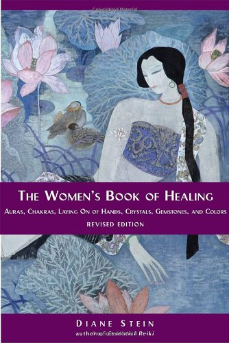 All Women Are Healers A Comprehensive Guide to Natural Healing