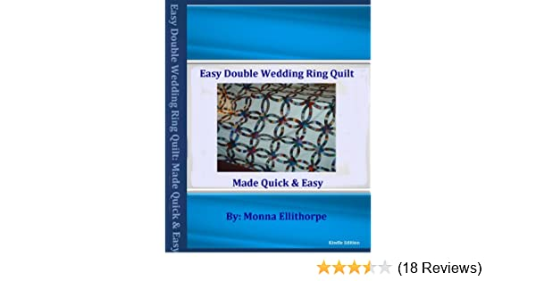 Easy Double Wedding Ring Quilt Pattern Kindle Edition By Monna