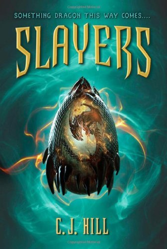 Slayers by C. J. Hill (2011-09-27)