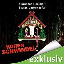 Höhenschwindel (Hubertus Hummel 9) Hörbuch von Alexander Rieckhoff, Stefan Ummenhofer Gesprochen von: Ulrich Blöcher