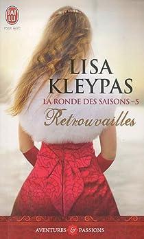 La ronde des saisons, Tome 5 : Retrouvailles par Kleypas