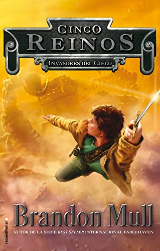 Invasores del cielo. Cinco Reinos Vol. I (Cinco Reinos / Five Kingdoms) (Spanish Edition) by Roca