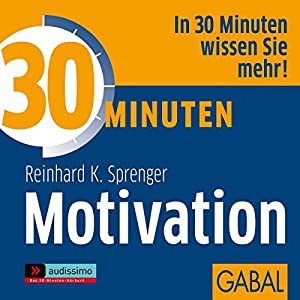30 Minuten Motivation Hörbuch