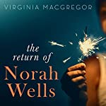The Return of Norah Wells | Virginia Macgregor