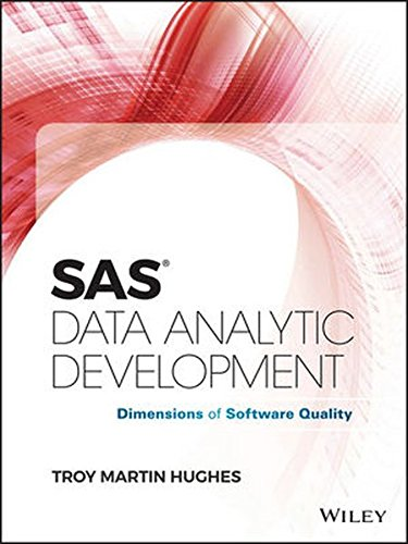 SAS Data Analytic Development: Dimensions of Software Quality (Wiley and SAS Business Series) by Wiley