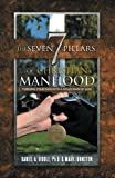 The Seven Pillars of Christian Manhood