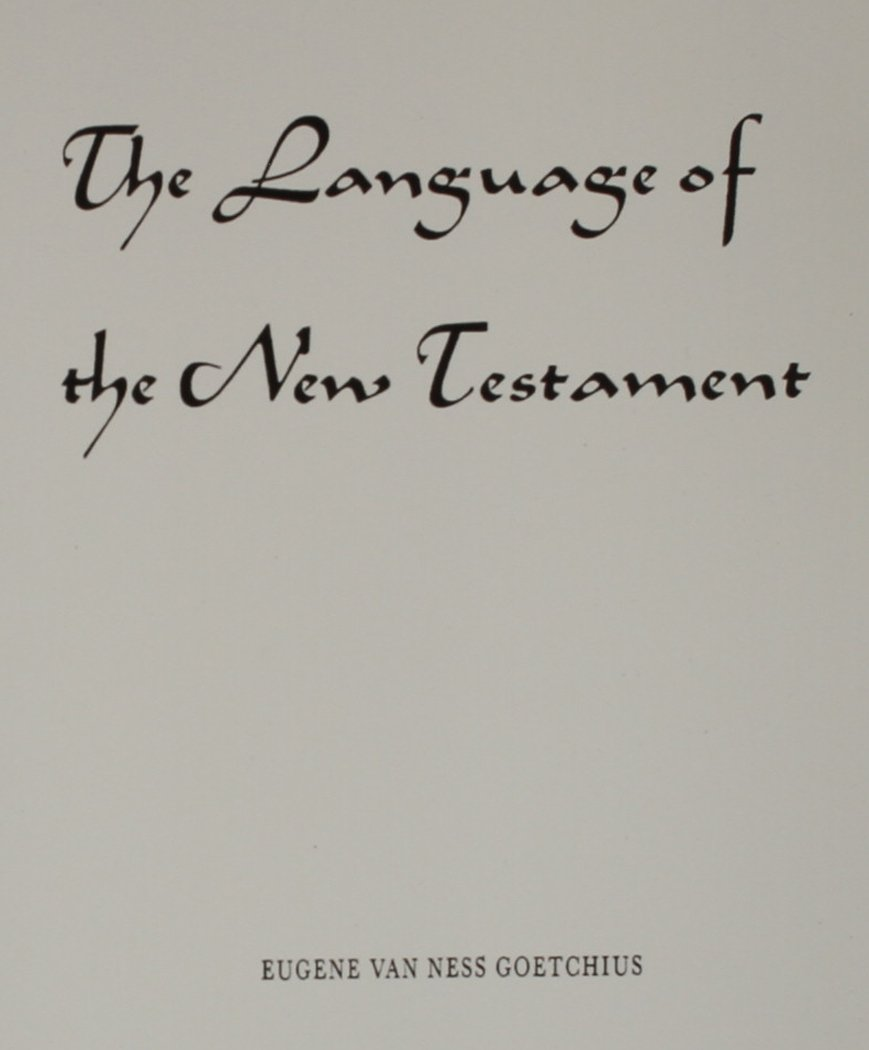 The Language of the New Testament by Pearson