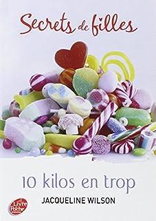 Secrets de filles 02 : 10 kilos en trop, Wilson, Jacqueline