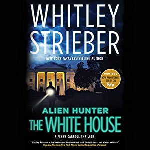 Alien Hunter: The White House Audiobook