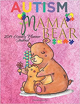 Amazon.com: Mama Bear Autism 2019 Weekly Planner Journal ...