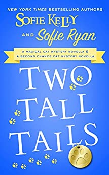Two Tall Tails (Magical Cats) by [Kelly, Sofie, Ryan, Sofie]