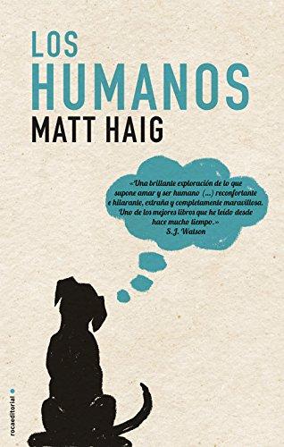 los-humanos-novela-roca-spanish-edition