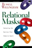 Relational Masks, Russell Willingham, 0830832513